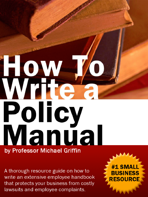Create employee handbooks office policies job descriptions how to write a policy manual e book for office policies and employee handbooks flashek Gallery